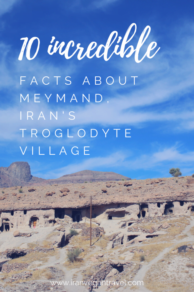 Discover 10 amazing facts about one of Iran's most quaint, troglodyte villages- the UNESCO-listed rocky village of Meymand.